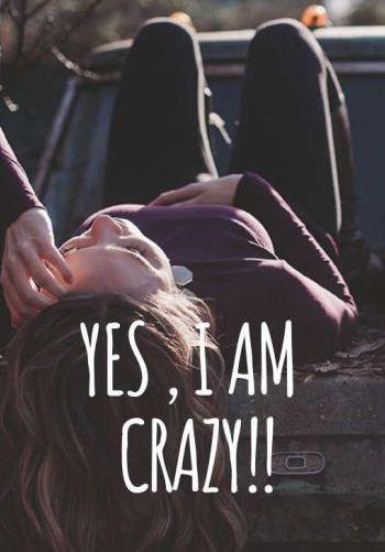 "A partir de ahora, llamadme ""loca"""